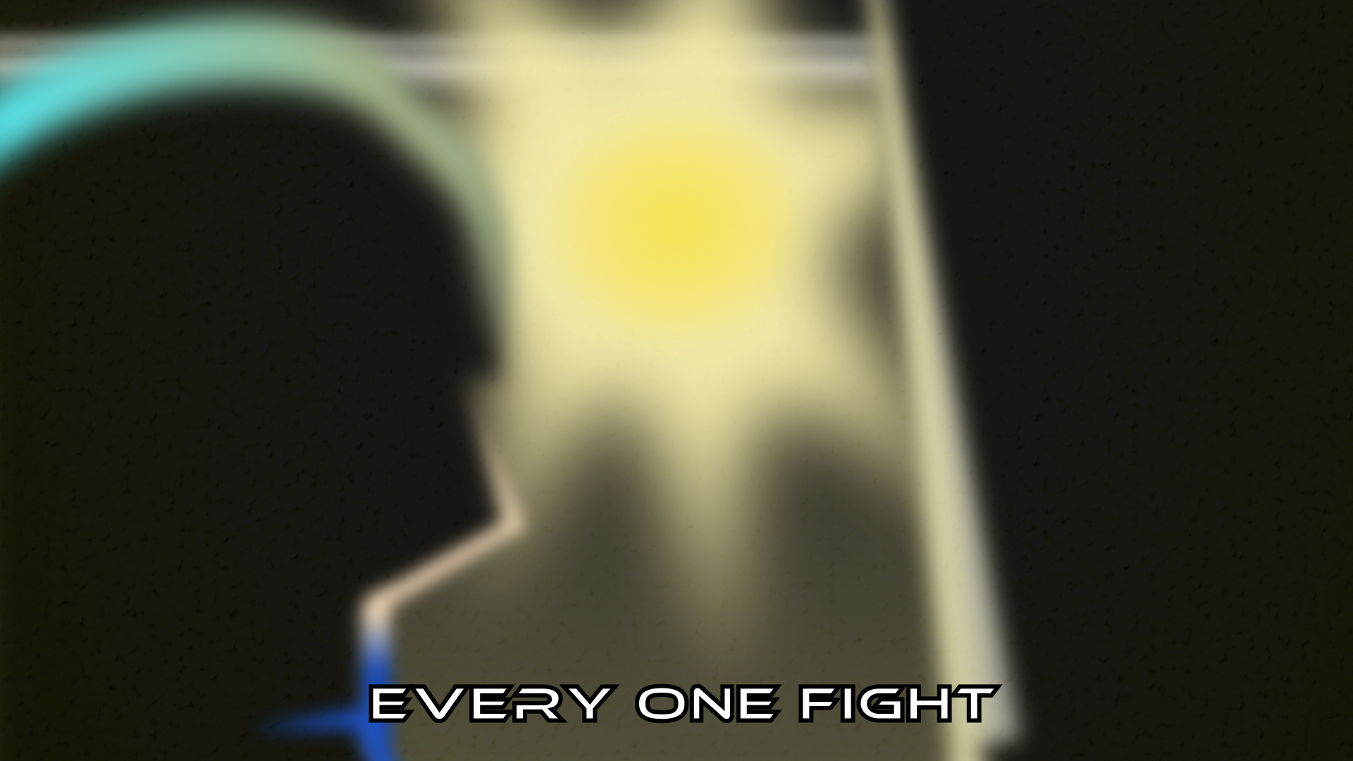 Every One Fight-wallpaper